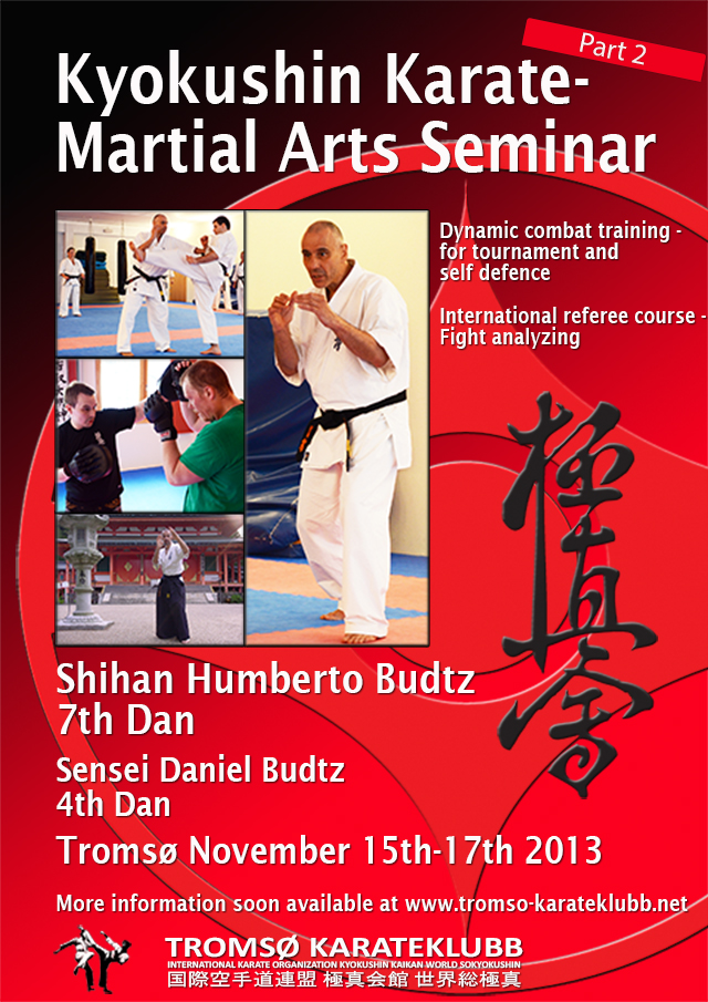 ~Norway seminar~ In november a seminar with Budtz Shihan